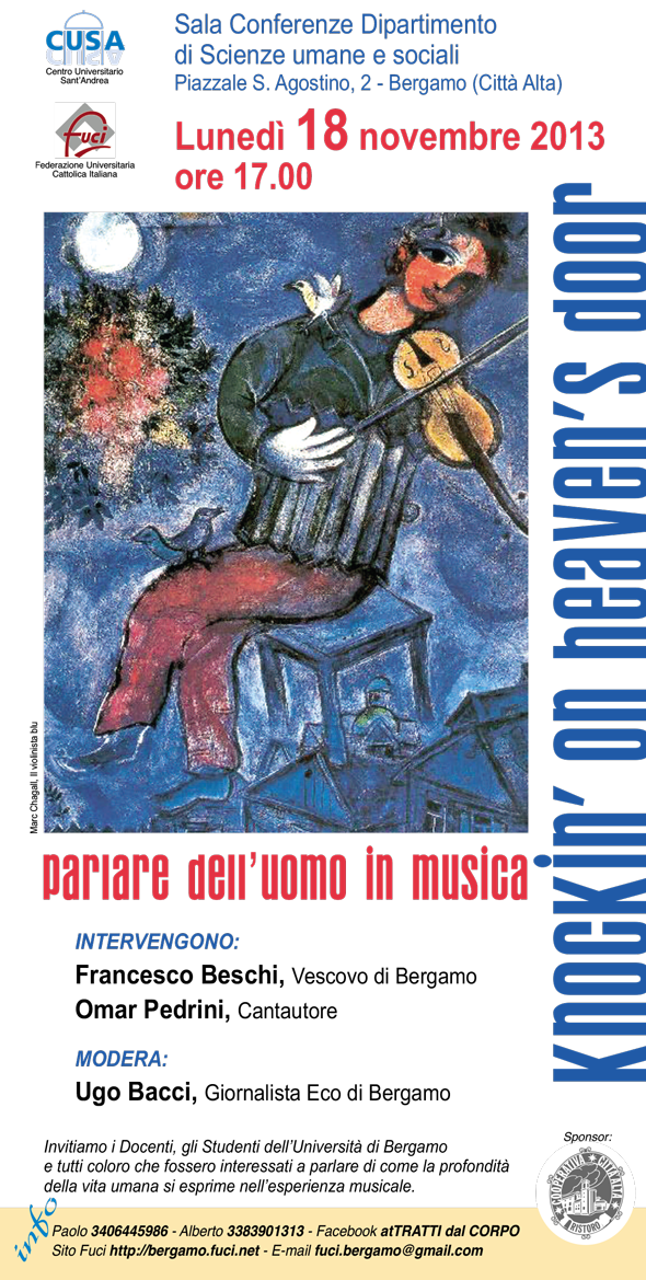 KNOCKIN' ON HEAVEN'S DOOR: Parlare dell'uomo in musica  18 novembre 2013 - UniBG